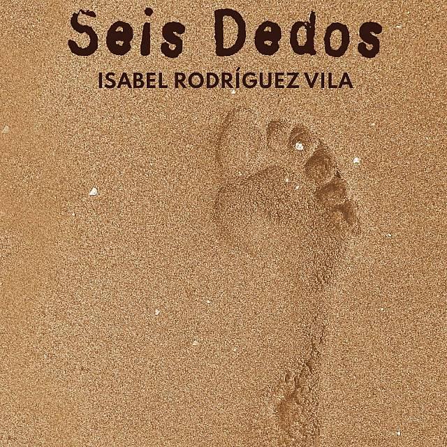 Seis Dedos. Isabel Rodríguez. Barcelona, Carib. Carpe Diem