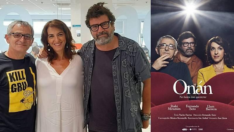La sala - 'Onán': Llum Barrera, Iñaki Miramón y Fernando Soto - 27/08/21 - Escuchar ahora