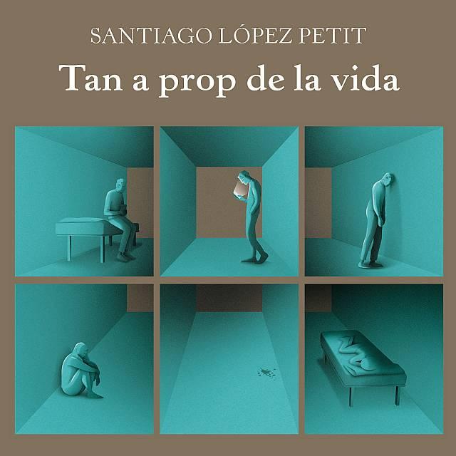 Santiago López Petit. Tan a prop de la vida