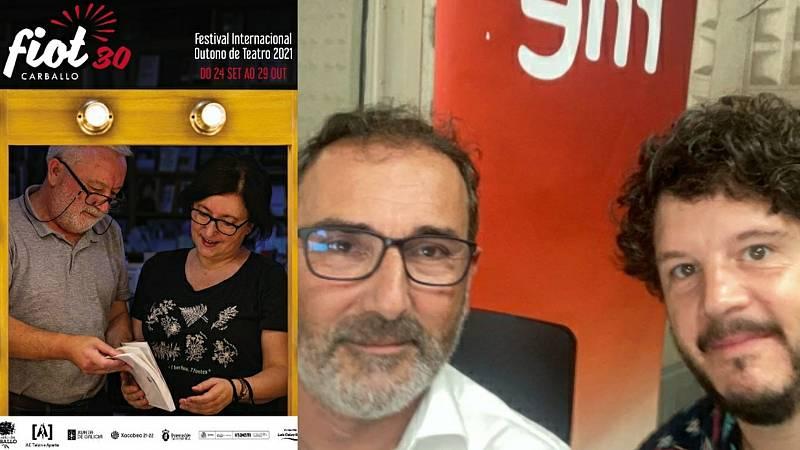 La sala - 30º FIOT de Carballo: Alberto Sueiro y Xosé Antonio Touriñán - 17/09/21 - Escuchar ahora