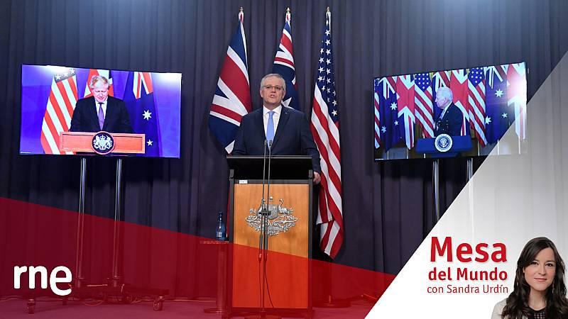 24 horas - Mesa del mundo: AUKUS, un pacto a tres que sacude la seguridad mundial - Escuchar ahora