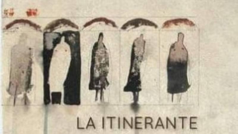 La sala - Telón de anuncios: La Itinerante, estructura de creación dirigida por Daniel Doña y Cristian Martín - 17/09/21 - Escuchar ahora