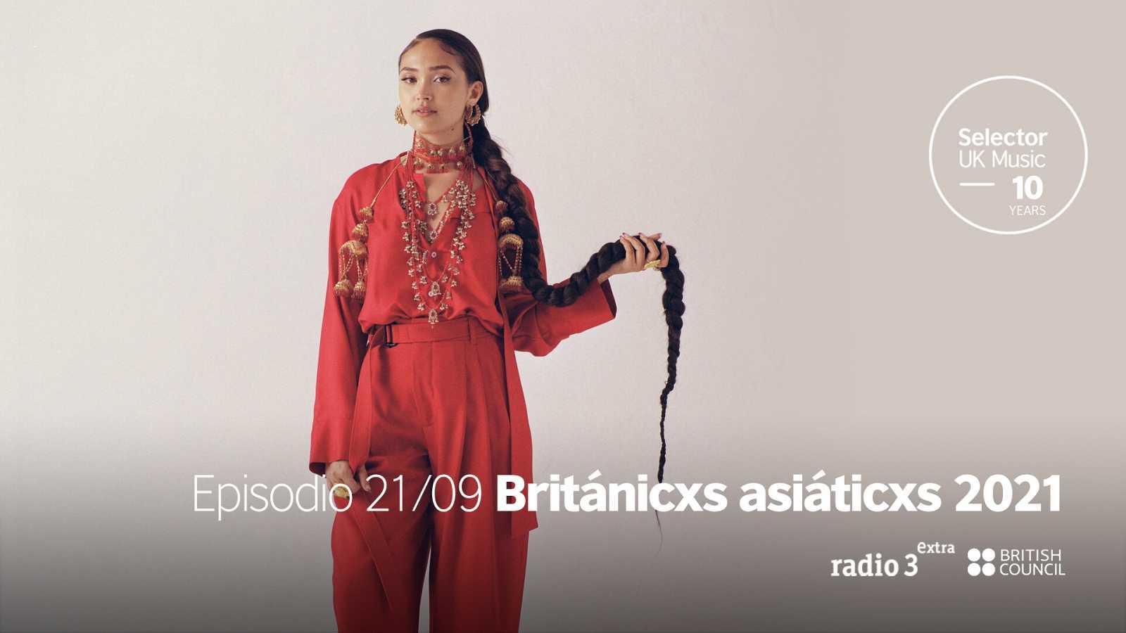 The Selector - Británicxs asiáticxs 2021 - 21/09/2021