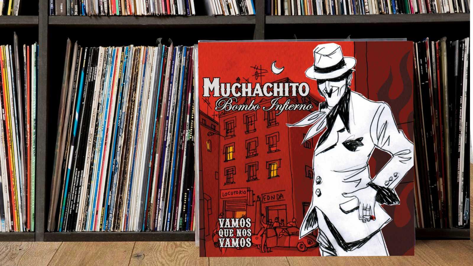 Doce Pulgadas - Muchachito Bombo Infierno (I) - 14/10/21 - Escuchar ahora
