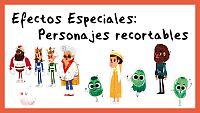 Efectos Especiales - Personajes recortables