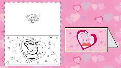 Felicita San Valentín con la tarjeta de Peppa