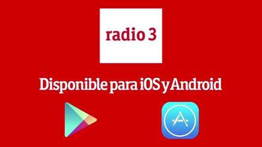 APP de Radio 3 para iOS y Android