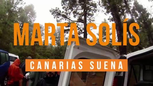 Canarias Suena - Marta Solís