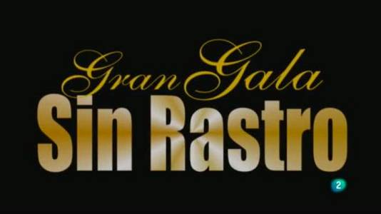 Gala Sin Rastro - 29/05/14