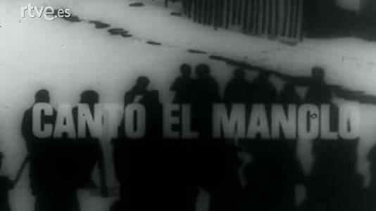 Cantó el Manolo