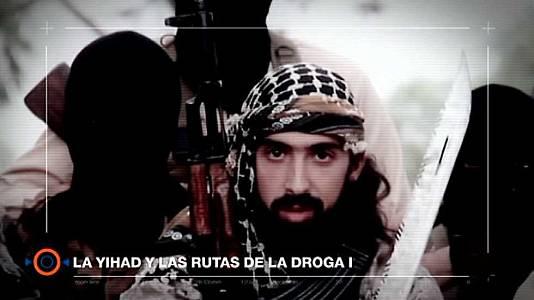 La yihad y las rutas de la droga I. (Cap. nº 5)