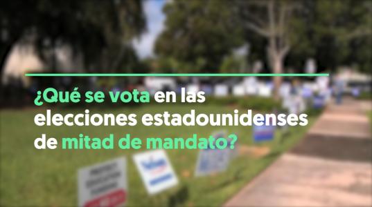 ¿Qué se vota en las elecciones de mitad de mandato?
