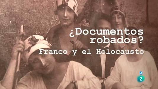 ¿Documentos robados? Franco y el Holocausto
