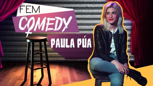 Ya puedes ver el especial Fem Comedy con Paula Púa