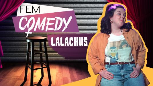 Ya puedes ver el especial Fem Comedy con LalaChus