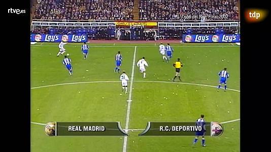 Fútbol - Final Copa del Rey 2002: Real Madrid - Deportivo