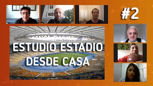 'Estudio Estadio desde casa', programa 2: ¿Se están reforzando los equipos durante el confinamiento?