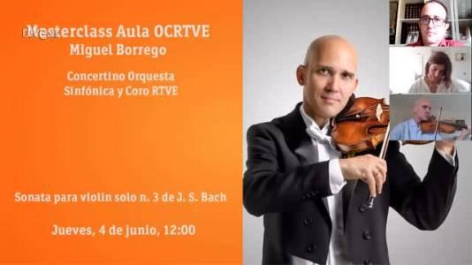 Masterclass Aula OCRTVE Miguel Borrego 4 junio sobre Bach