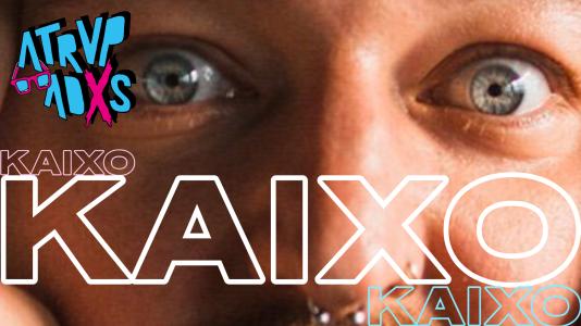 Atrvpadxs - Kaixo (parte 2)