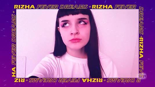 """Más que palabras: """"Fever Dream"""" de Rizha"""