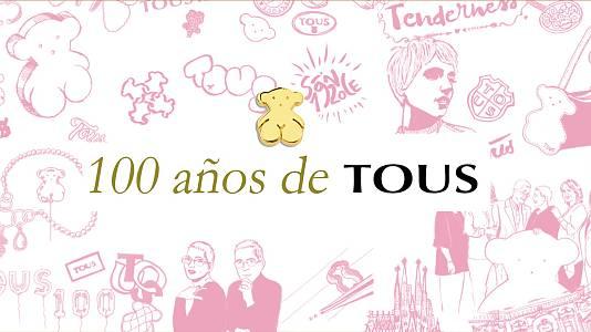 100 años de Tous