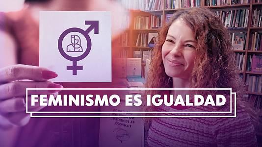Programa 5: Feminismo es igualdad
