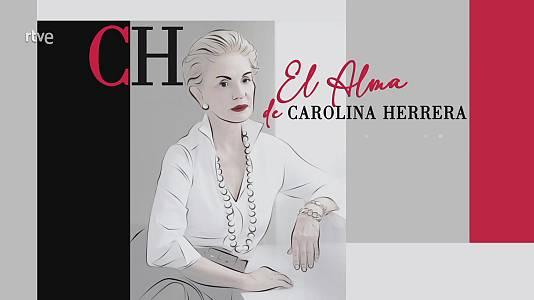 El alma de Carolina Herrera