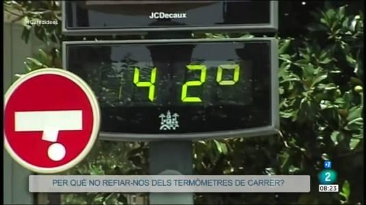 Per què no refiar-nos dels termòmetres de carrer?