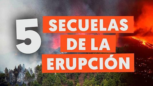 Las secuelas que deja el volcán de La Palma tras su erupción