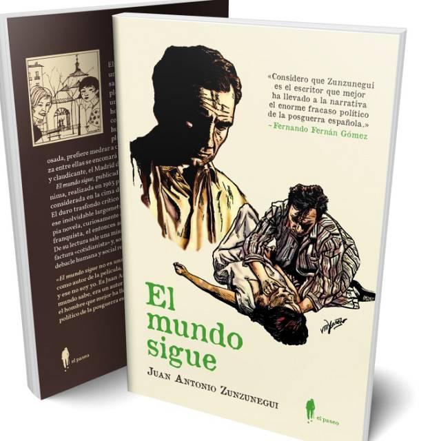 'El mundo sigue', la novela maldita de Zunzunegui