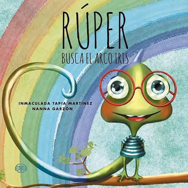 'Rúper busca el arco iris' de Inmaculada Tapia