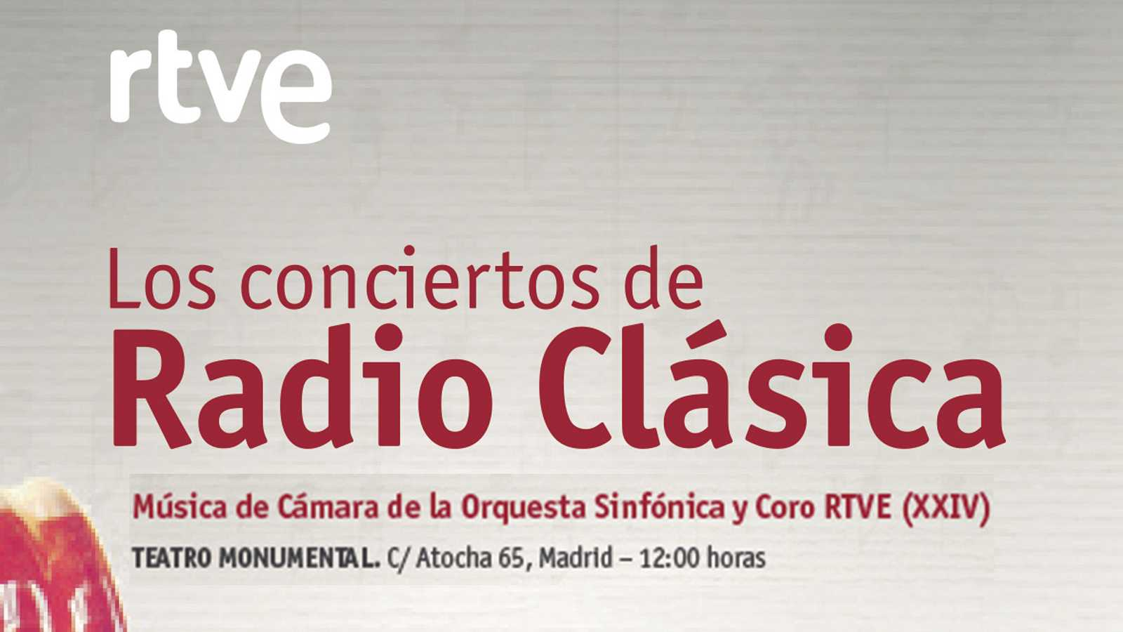 XXIV Ciclo de Música de Cámara de la Orquesta Sinfónica y Coro RTVE