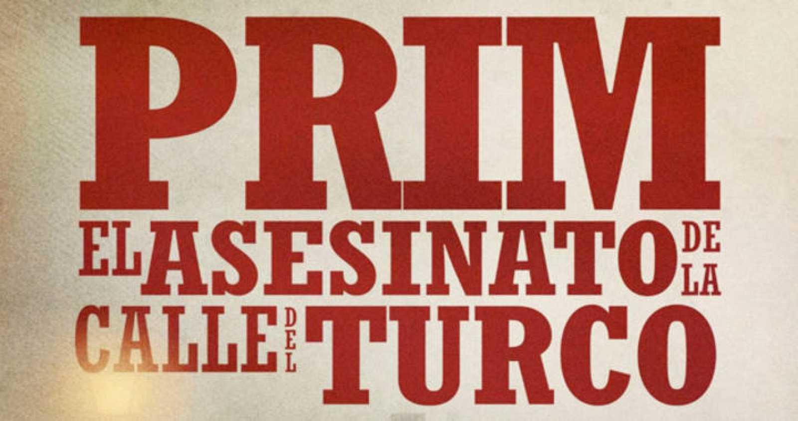 El autor Nacho Faerna narra todo el progreso de la operación del atentado de Prim