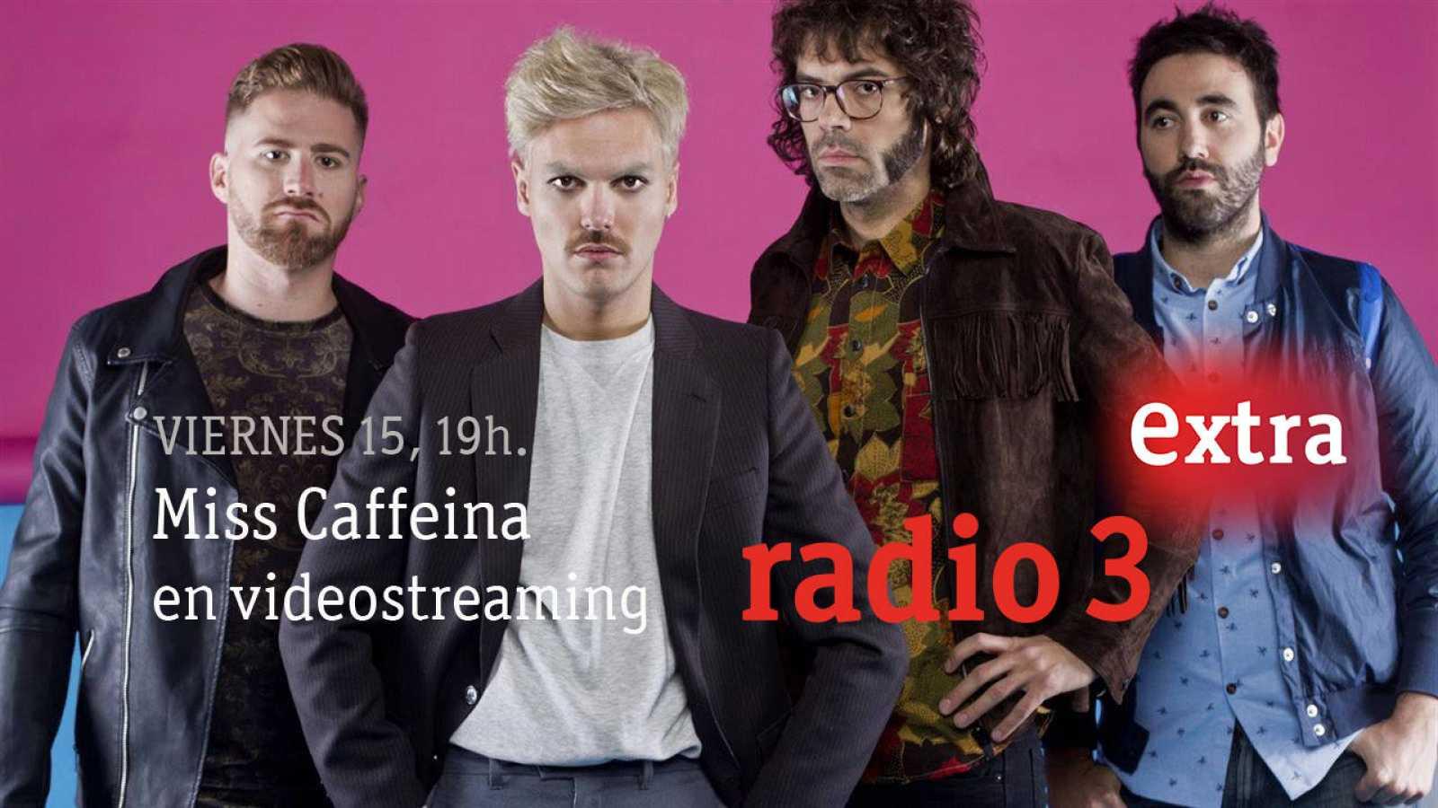 Web o app, elige dónde vas a ver esta tarde Miss Caffeina en vídeo en Radio 3 Extra.º