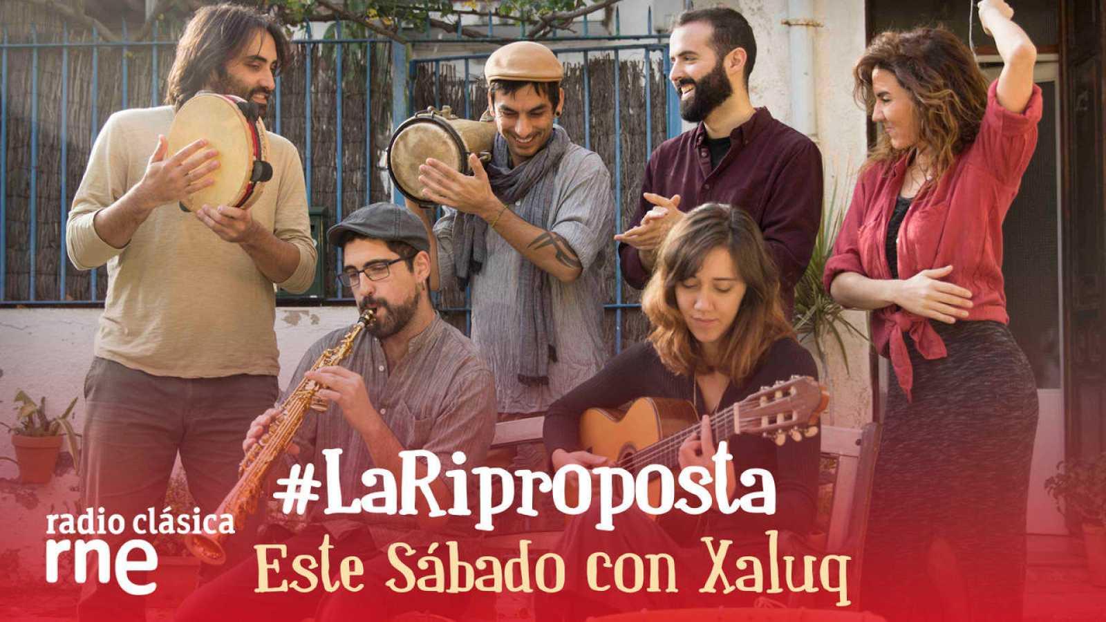 Xaluq o la repropuesta de música tradicional valenciana.