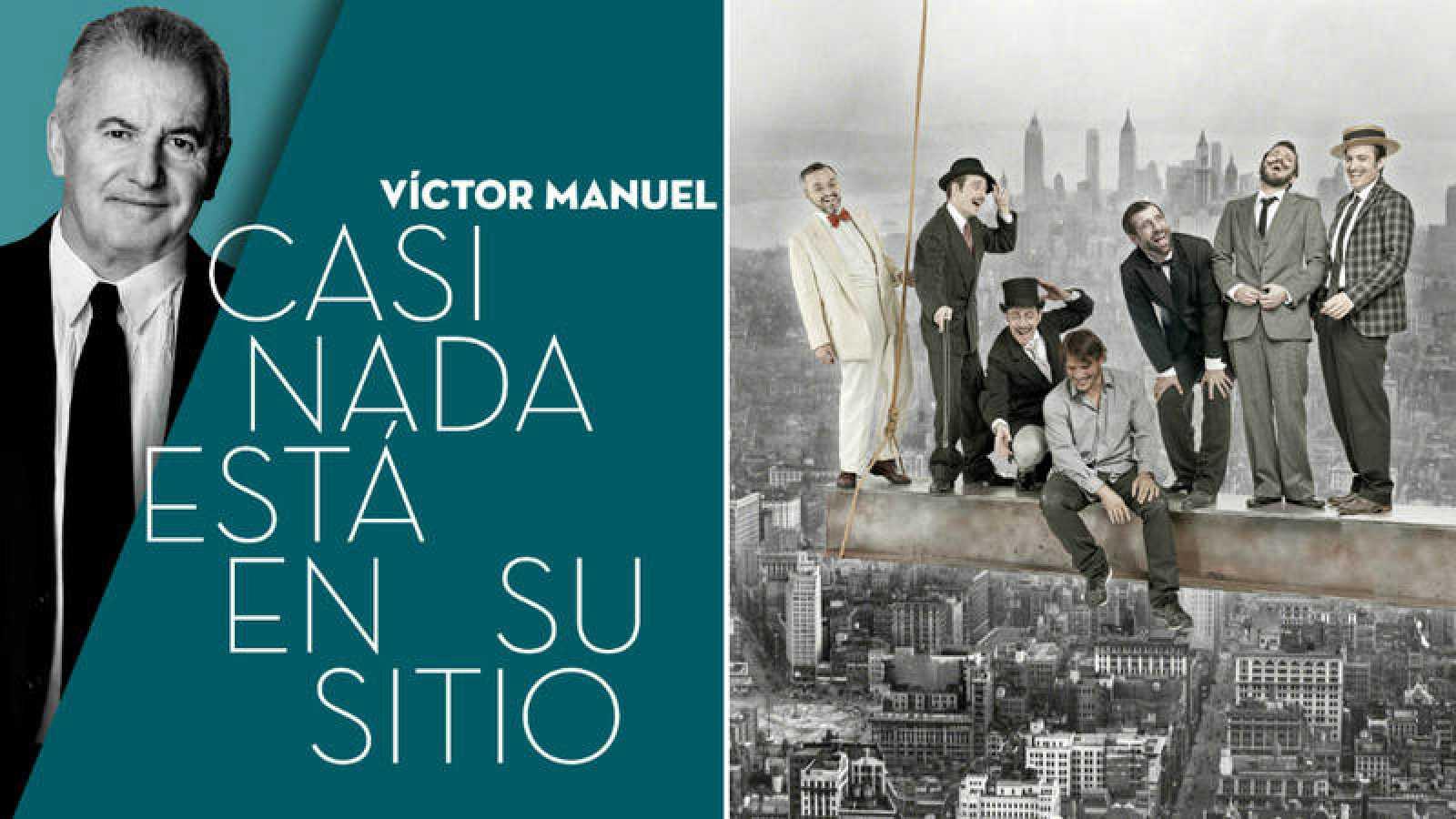 """Víctor Manuel con su nuevo disco y Sergio Peris-Mencheta con la obra """"Lehman Trilogy"""" son nuestros invitados este fin de semana"""