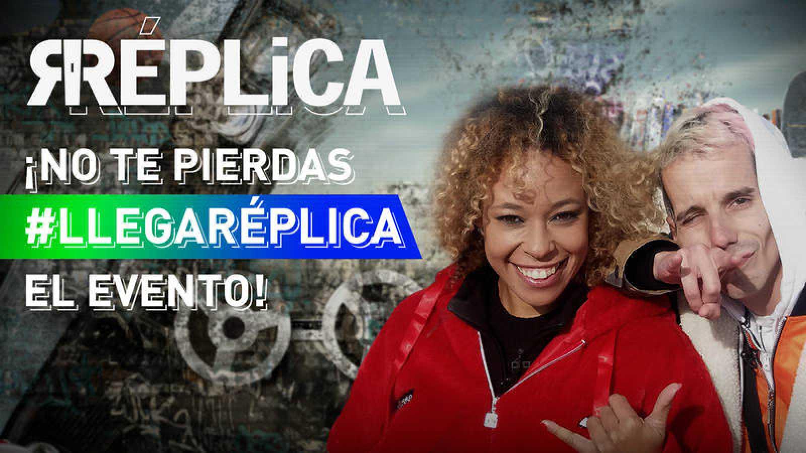 #LlegaRéplica