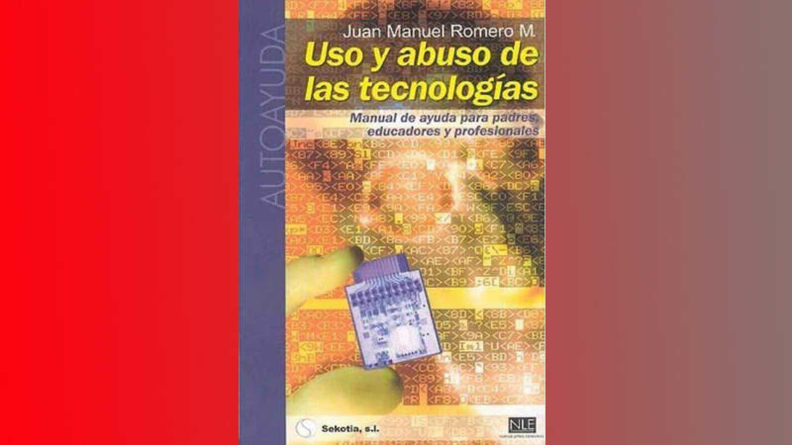Uso y abuso de las tecnologías