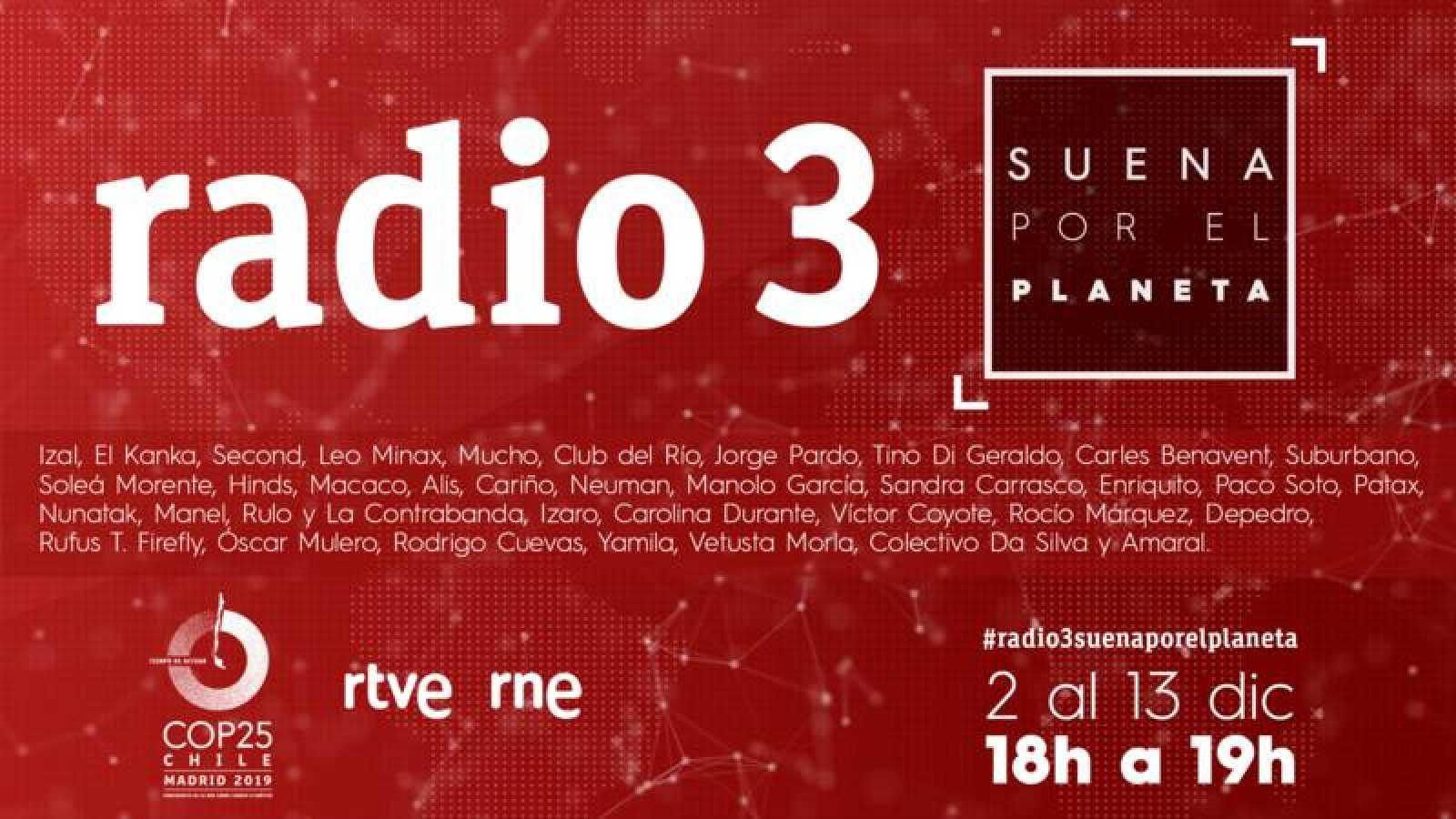 'Radio 3 suena por el planeta' en la cumbre del clima