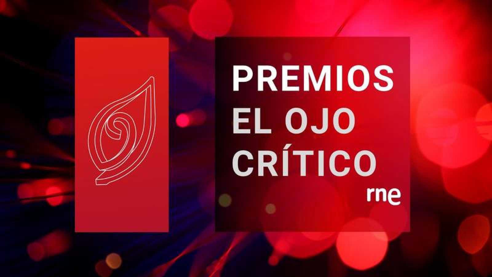 XXX Edición Premios El Ojo Crítico 2019