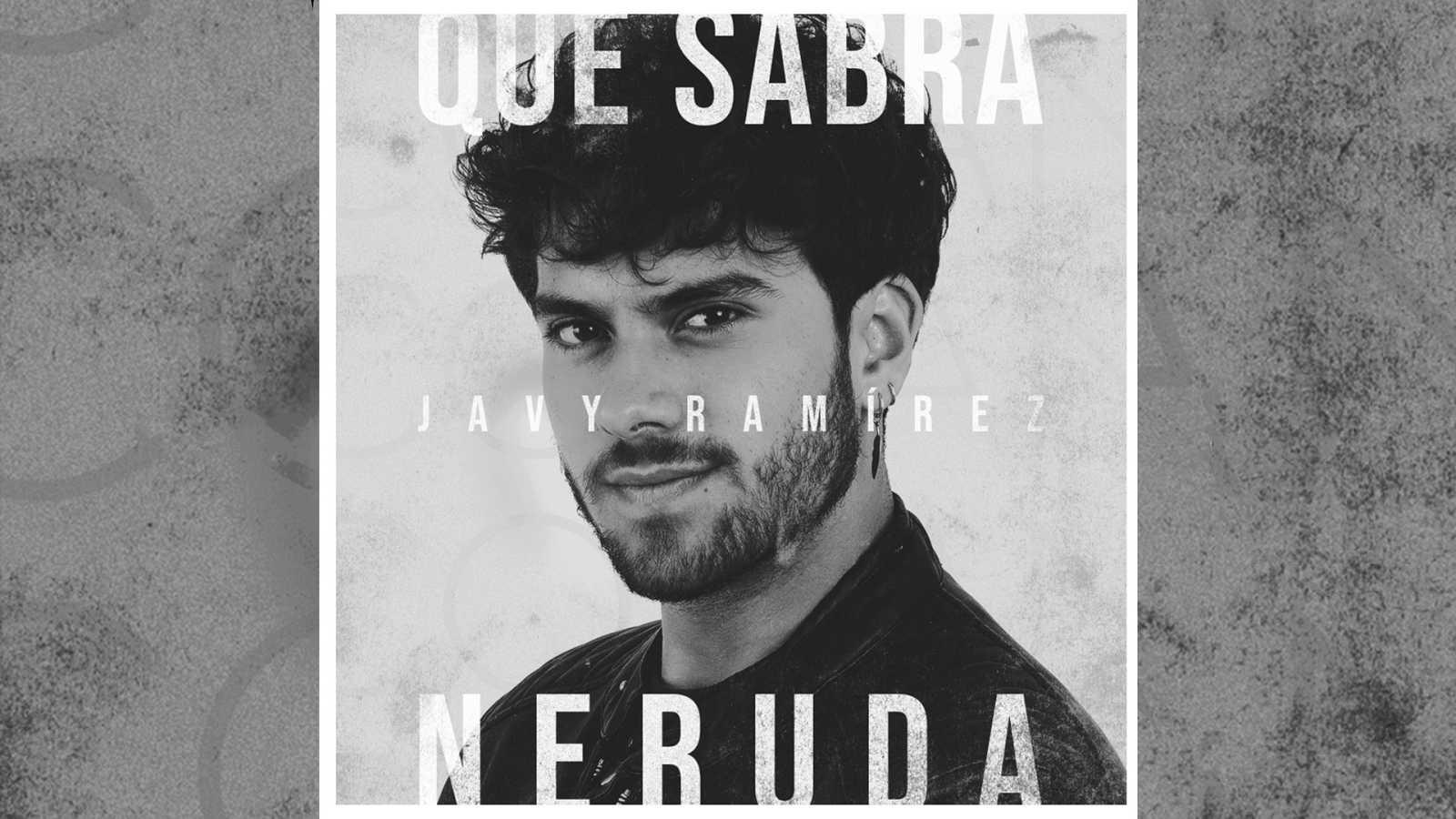 """Javy Ramírez presenta su tema """"Qué sabrá Neruda"""""""