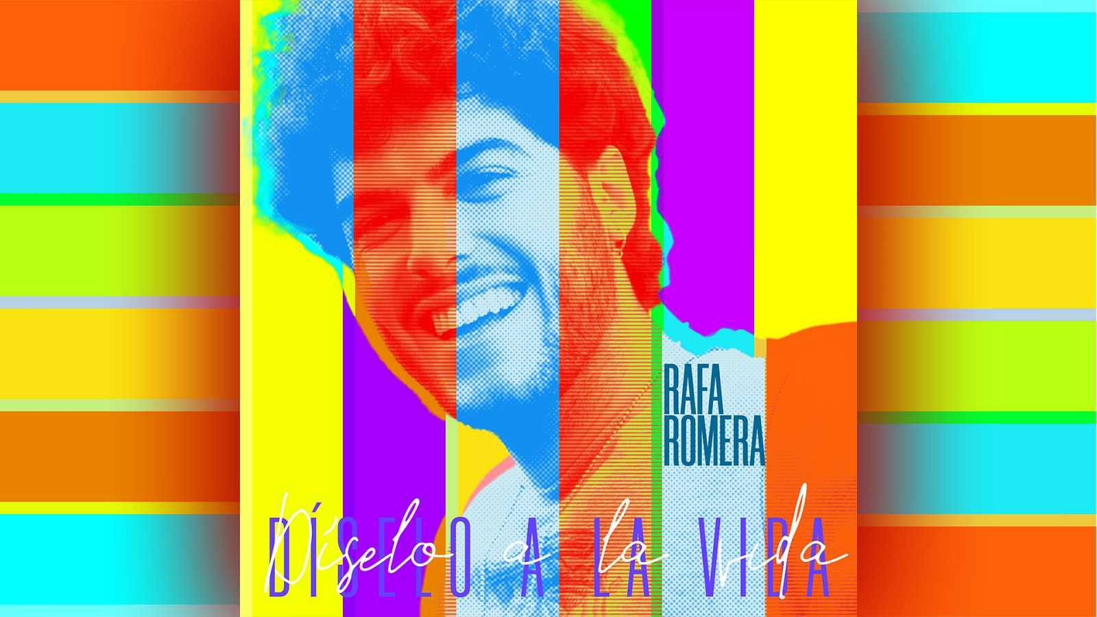 """""""Díselo a la vida"""", el single de Rafa"""
