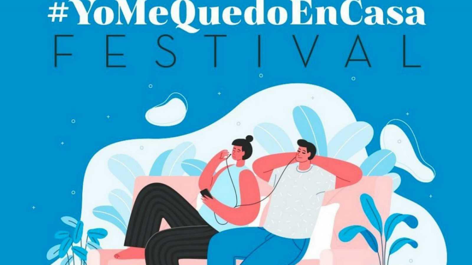 Segunda edición de #YoMeQuedoEnCasaFestival