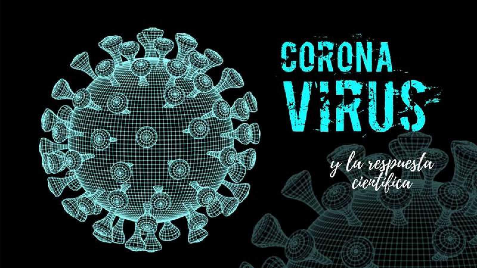 El Coronavirus y la respuesta científica
