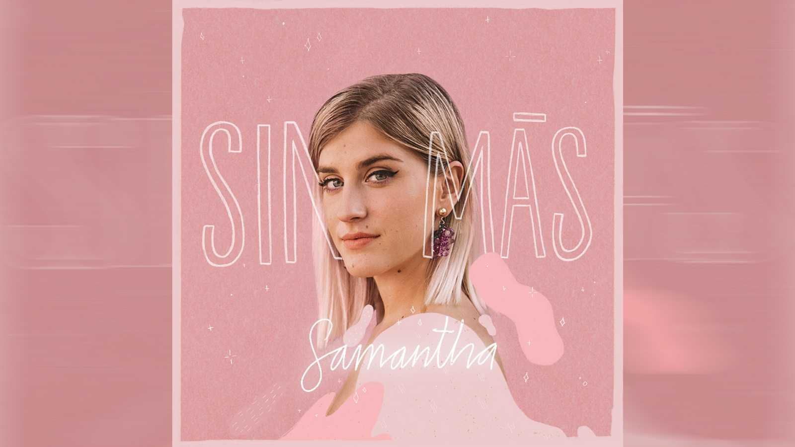 """Portada de """"Sin más"""", el primer single de Samantha"""