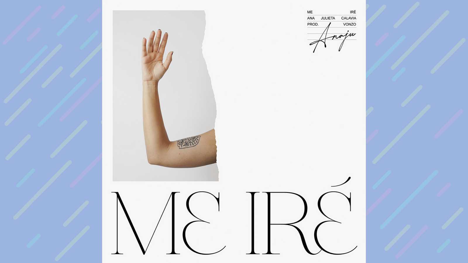 "Portada del primer single de Anajú, ""Me iré"""