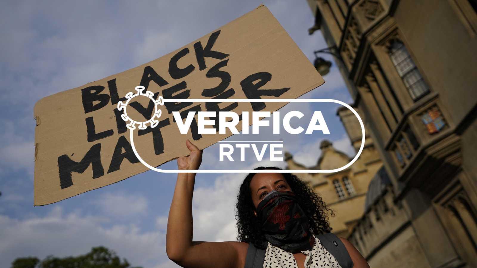 Verifica RTVE analiza los bulos relacionados con el movimiento 'Black Lives Matter'