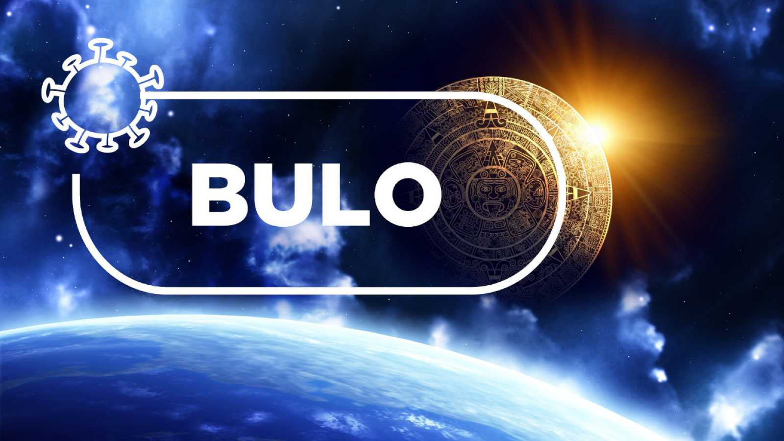Imagen del universo con un planeta simulando el calendario maya y la palabra bulo sobre ellos.