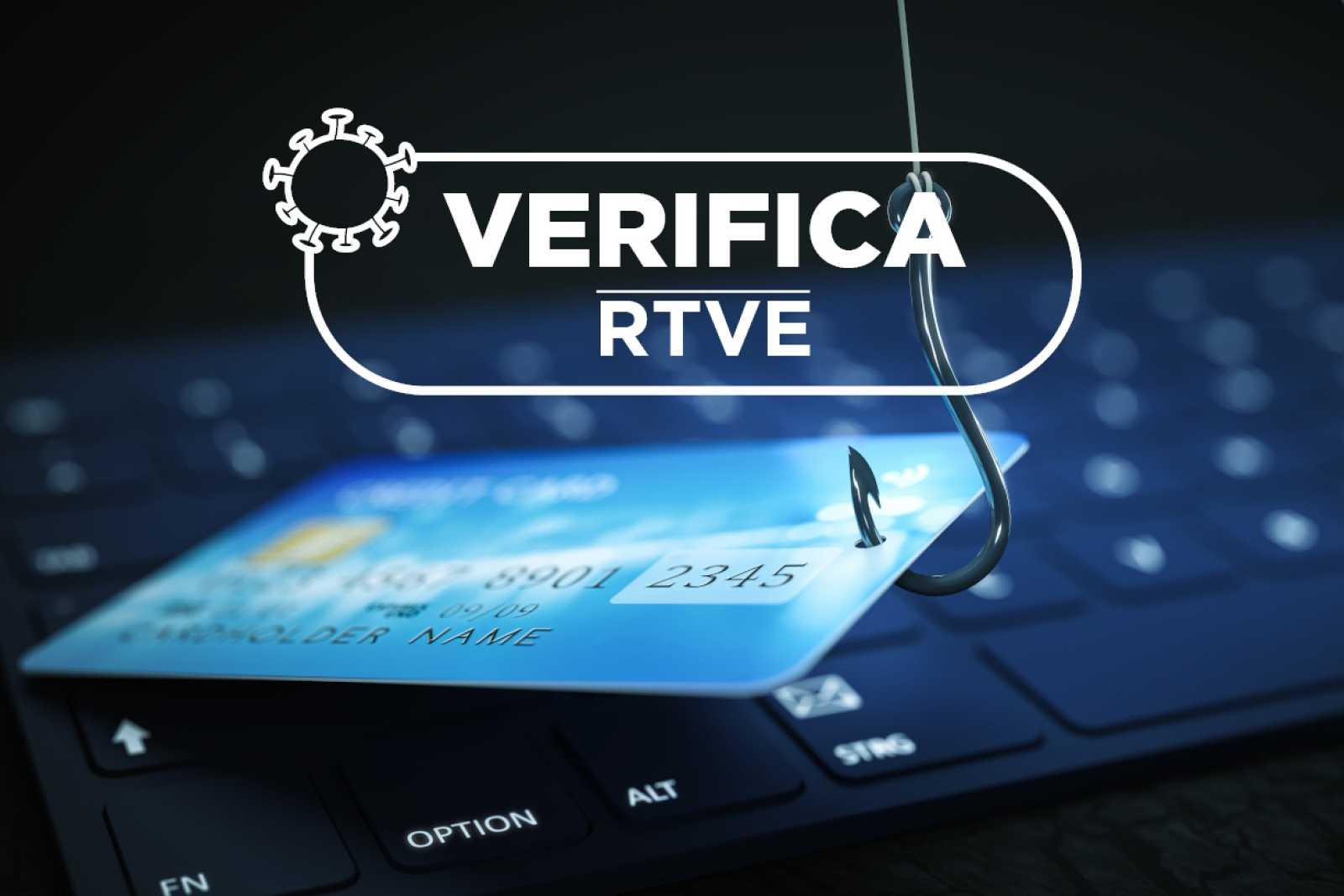 Un anzuelo atraviesa una tarjeta de crédito sobre un ordenador portátil bajo las palabras verifica RTVE