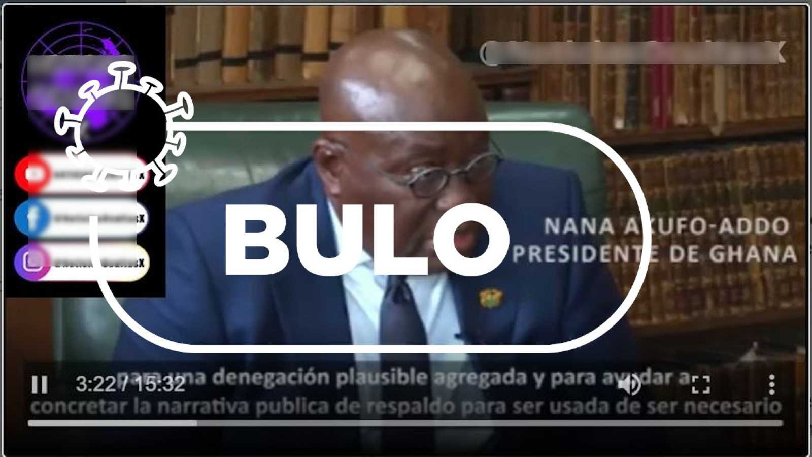 El presidente de Ghana en un canal de YouTube con subtítulos en español y la palabra bulo de Verifica RTVE.